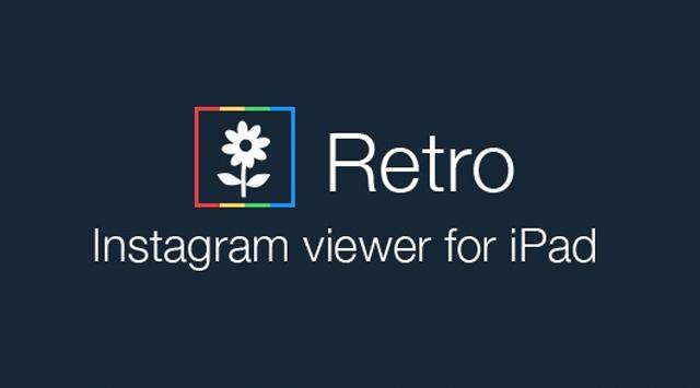 Retro – приложение для работы с Instagram на iPad